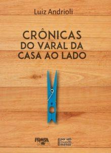 CAPA CRONICAS DO VARAL DA CASA AO LADO]